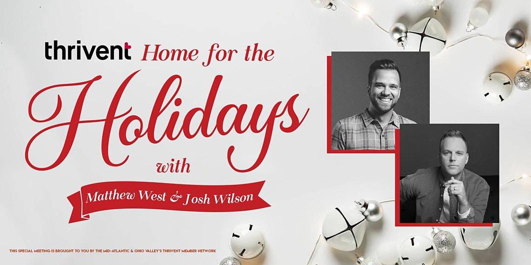 "A picture of Matthew West and Josh Wilson, with the title ""Home for the Holidays with Matthew West and Josh Wilson"""